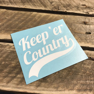 Keep' Er Country