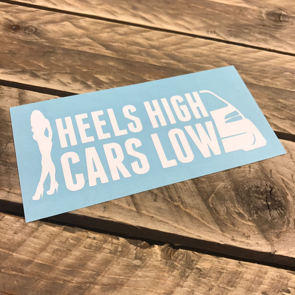 Heels High, Cars Low