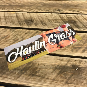 Haulin' Grass Slap Sticker
