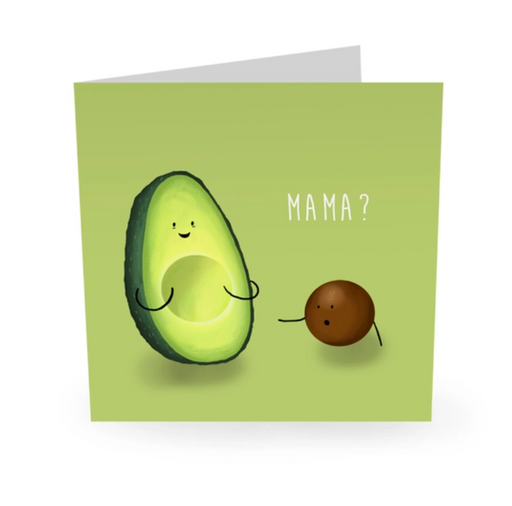 Mother's Day Card - Avocado Mama