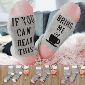 If you can read this bring me coffee/tea funny socks