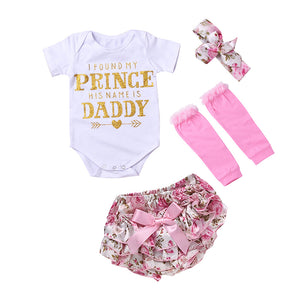 """I FOUND MY PRINCE HIS NAME IS DADDY"" 4 Pc set for newborns"