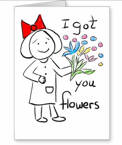 I Got You Flowers