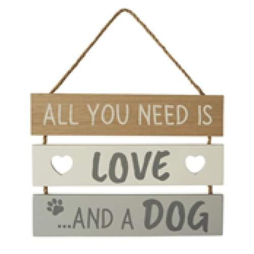 All you need is love ...and a Dog Sign
