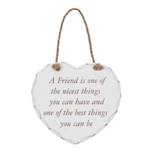 Shabby chic heart - A Friend is one of the nicest things you can have and one of the best things you can be