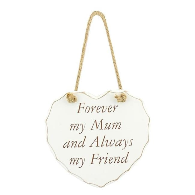 Shabby chic heart - Forever my Mum and Always my Friend