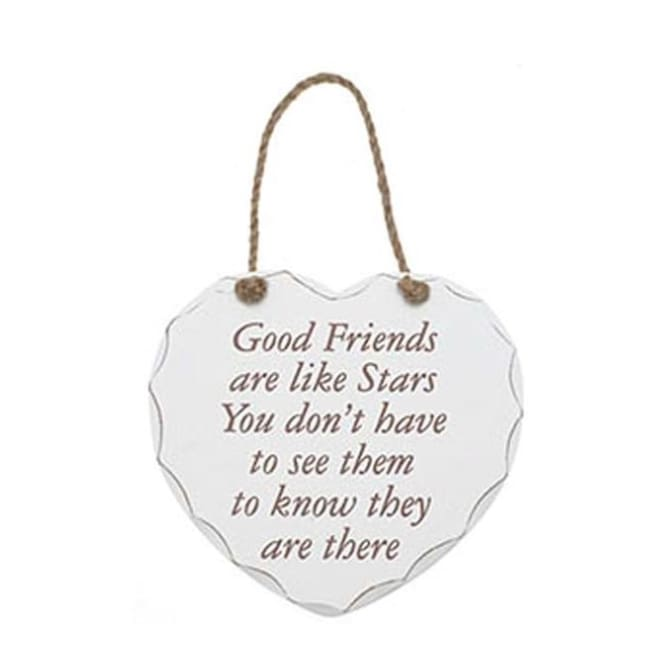 Shabby chic heart - Good Friends are like Stars you don't have to see them to know they are there