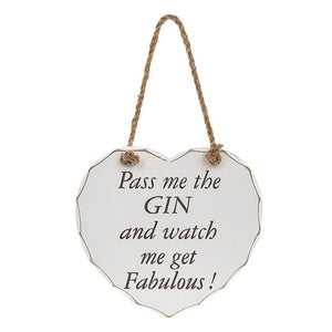 Shabby chic heart - Pass me the gin and watch me get fabulous!