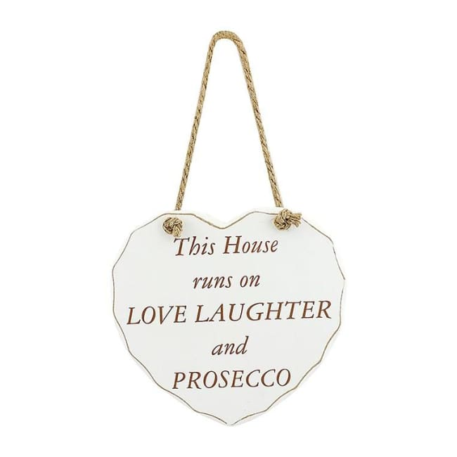 Shabby chic heart - This House runs on Love Laughter and Prosecco