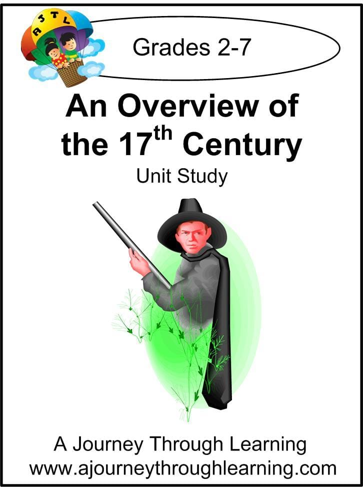 An Overview of the 17th Century Unit Study - A Journey Through Learning Lapbooks