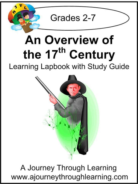 An Overview of the 17th Century Lapbook with Study Guide - A Journey Through Learning Lapbooks