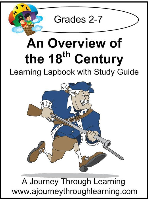 Overview of the 18th Century Lapbook with Study Guide - A Journey Through Learning Lapbooks