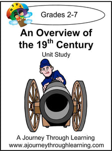 An Overview of the 19th Century Unit Study - A Journey Through Learning Lapbooks