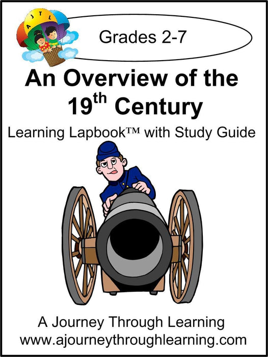 Overview of the 19th Century Lapbook with Study Guide - A Journey Through Learning Lapbooks