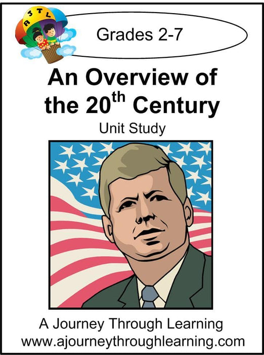 An Overview of the 20th Century Unit Study - A Journey Through Learning Lapbooks