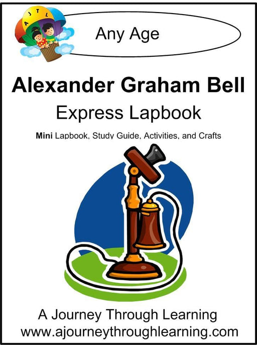 Alexander Graham Bell Express Lapbook - A Journey Through Learning Lapbooks