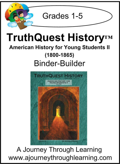 American History for the Young Child Book 2 Supplements $13-$18 - A Journey Through Learning Lapbooks