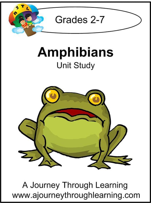 Amphibians Unit Study | A Journey Through Learning Lapbooks