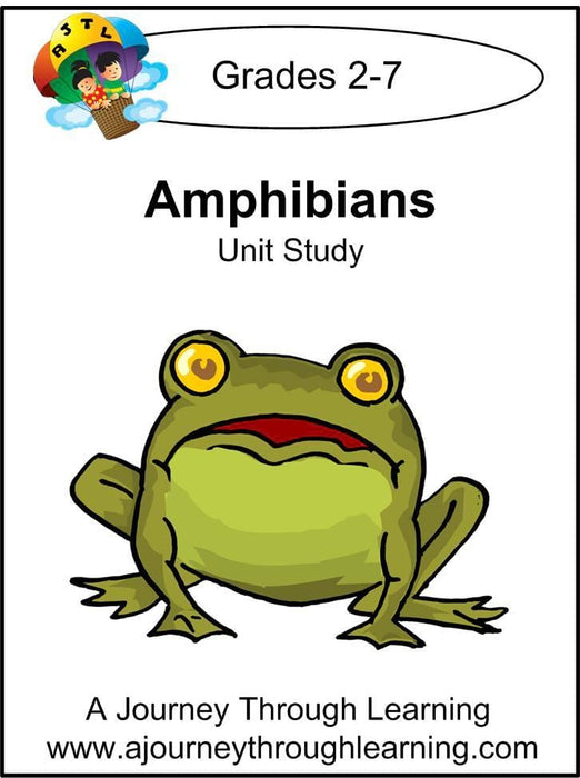 Amphibians Unit Study - A Journey Through Learning Lapbooks