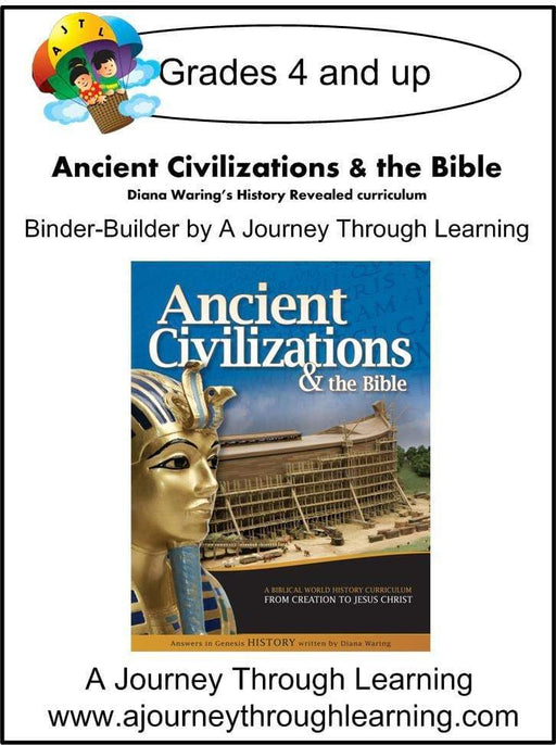 Diana Waring History Revealed-Ancient Civilizations & the Bible Binder-Builder - A Journey Through Learning Lapbooks