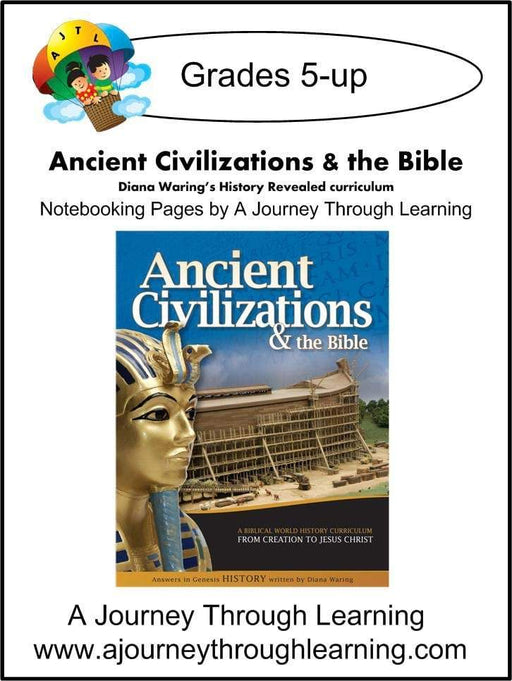 Diana Waring History Revealed-Ancient Civilizations & the Bible Notebooking Pages - A Journey Through Learning Lapbooks