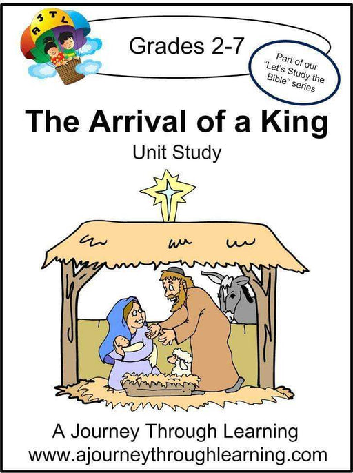 Jesus-Arrival of a King Unit Study | A Journey Through Learning Lapbooks