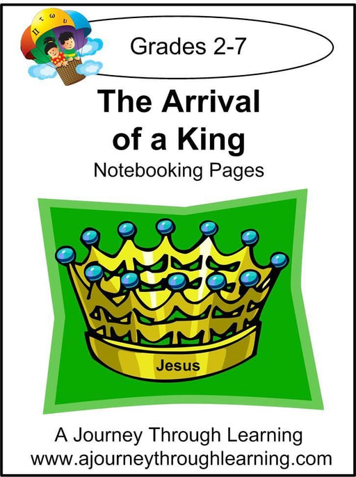 Jesus-Arrival of a King Notebooking Pages - A Journey Through Learning Lapbooks