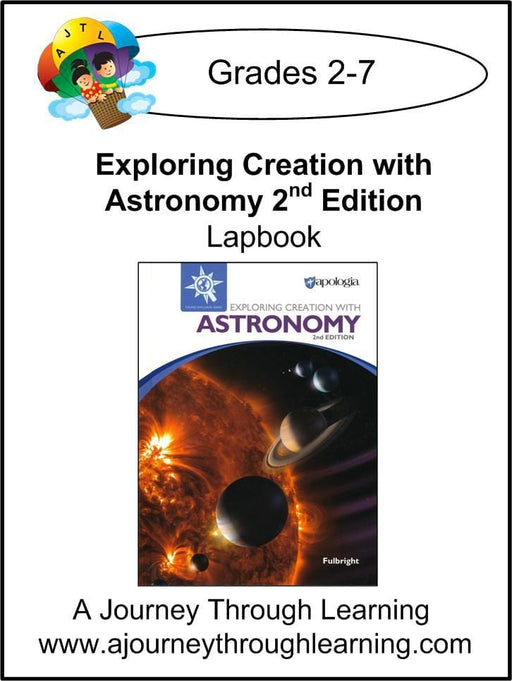 Exploring Creation with Astronomy 2nd Edition-Jeannie Fulbright/Apologia Lapbook | A Journey Through Learning Lapbooks