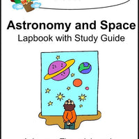 Astronomy and Space Lapbook with Study Guide - A Journey Through Learning Lapbooks