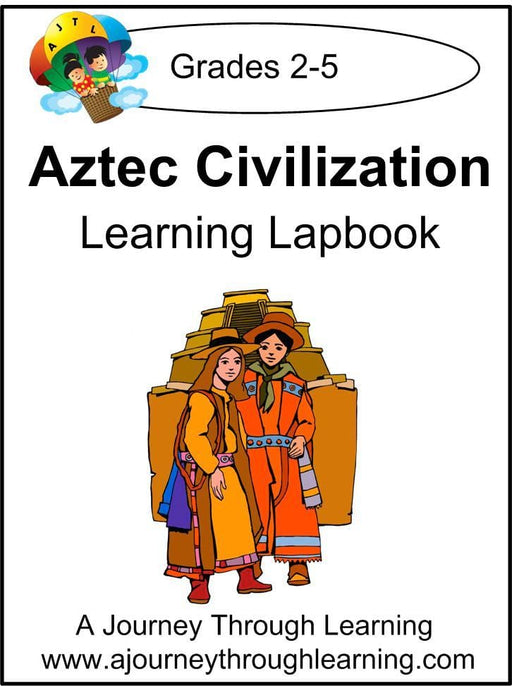 Aztec Civilization Lapbook with Study Guide - A Journey Through Learning Lapbooks