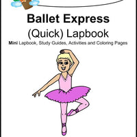 Ballet Express Lapbook - A Journey Through Learning Lapbooks