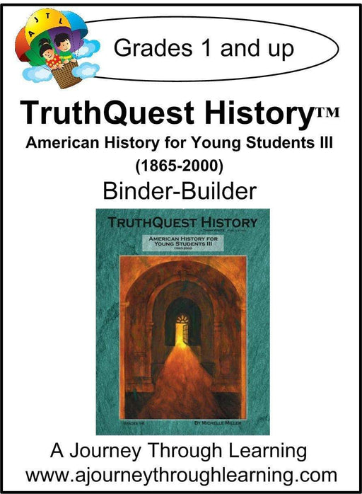 American History for the Young Child Book 3 Supplements $13-$18 - A Journey Through Learning Lapbooks