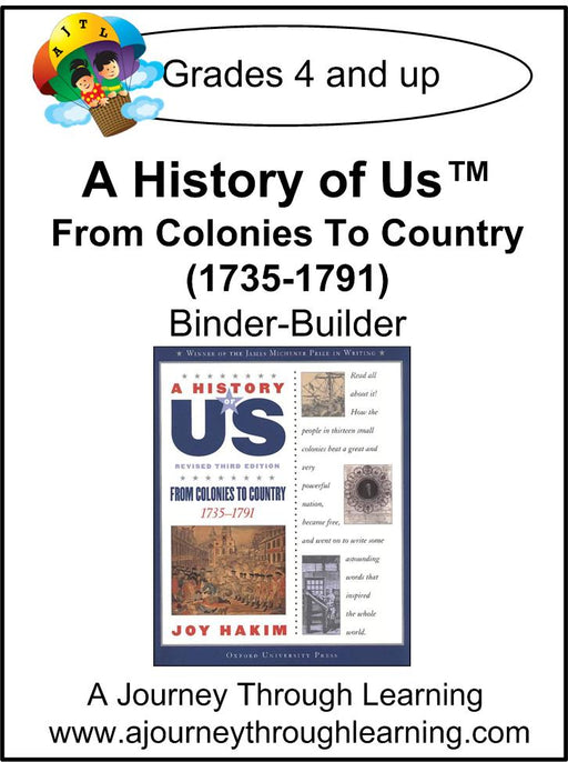 A History of Us Book 3- From Colonies to Country Lapbook Binder-Builder - A Journey Through Learning Lapbooks