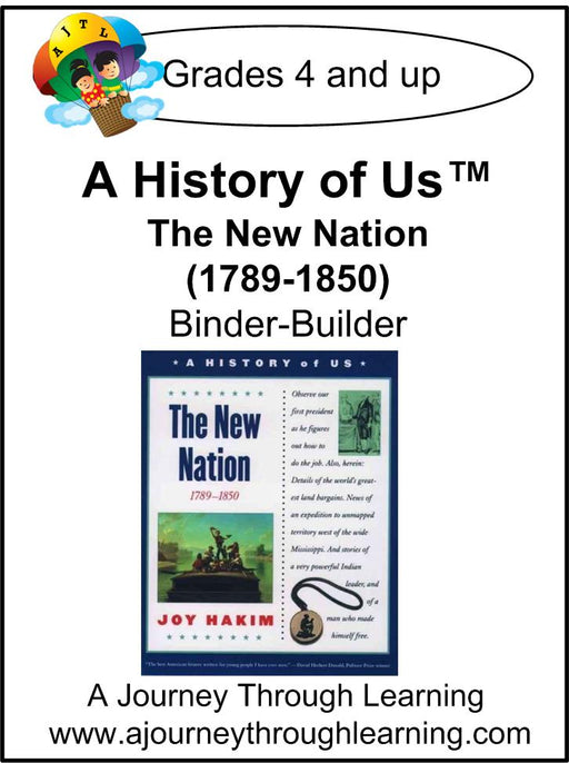 A History of Us Book 4- The New Nation Lapbook Binder-Builder - A Journey Through Learning Lapbooks