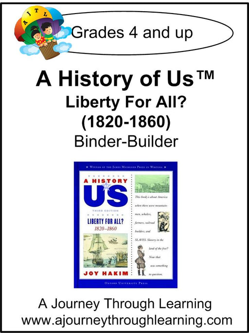 A History of Us Book 5- Liberty for All? Lapbook Binder-Builder - A Journey Through Learning Lapbooks