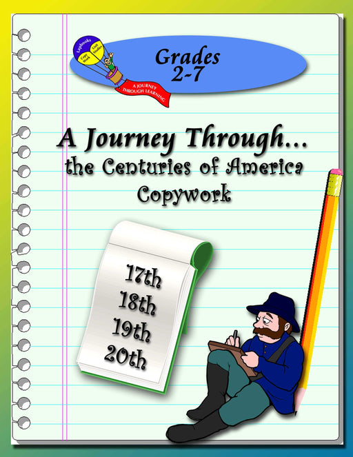 Centuries of America (17th-20th)  Copywork (printed letters) - A Journey Through Learning Lapbooks
