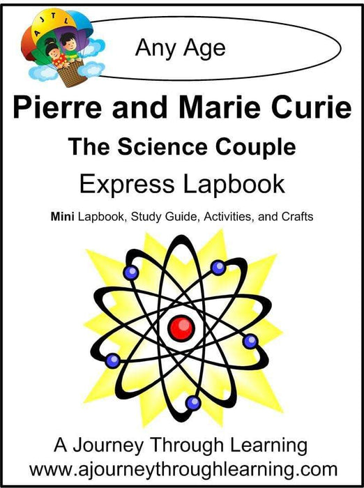 Pierre and Marie Curie Express Lapbook - A Journey Through Learning Lapbooks