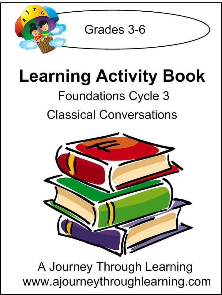 Classical Conversations Cycle 3 Learning Activity Book Weeks 1-24 - A Journey Through Learning Lapbooks