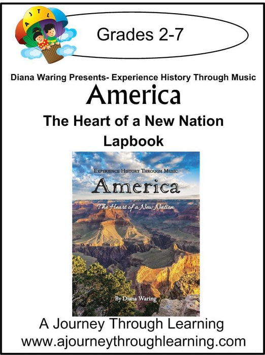 Diana Waring Presents-America The Heart of the New Nation Lapbook - A Journey Through Learning Lapbooks