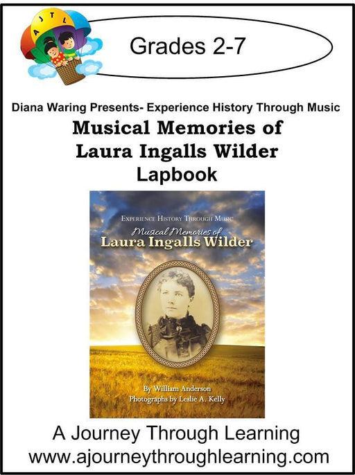 Diana Waring Presents- Musical Memories of Laura Ingalls Wilder Lapbook - A Journey Through Learning Lapbooks