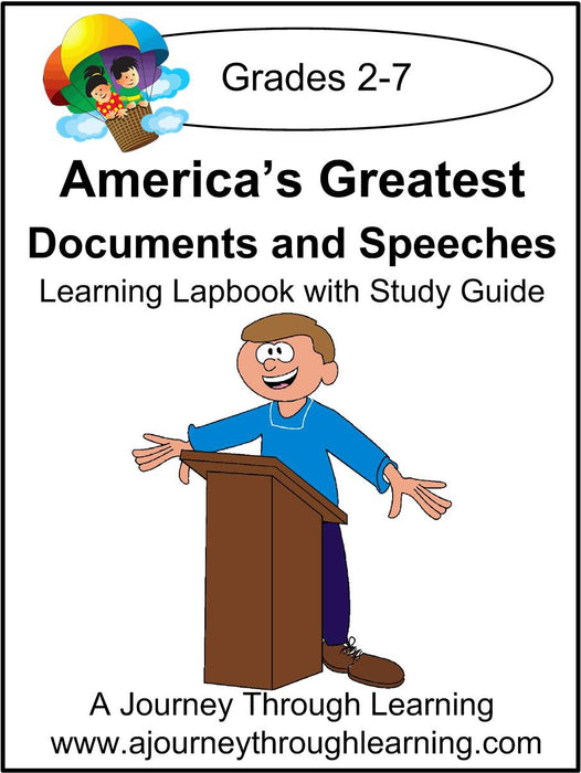 America's Greatest Documents and Speeches Lapbook with Study Guide - A Journey Through Learning Lapbooks