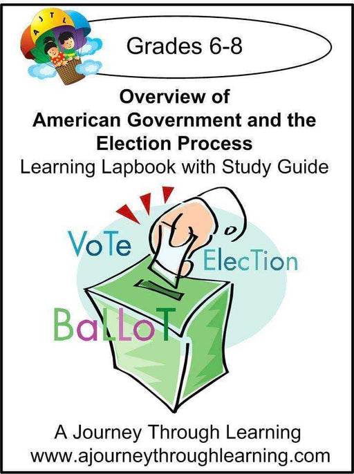 Government and the Election Process Grades 6-8 Lapbook with Study Guide | A Journey Through Learning Lapbooks