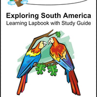 Exploring South America Lapbook with Study Guide - A Journey Through Learning Lapbooks