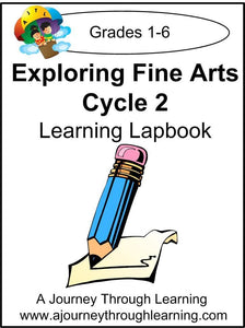Exploring Fine Arts Classical Conversations Foundations Cycle 2 - A Journey Through Learning Lapbooks