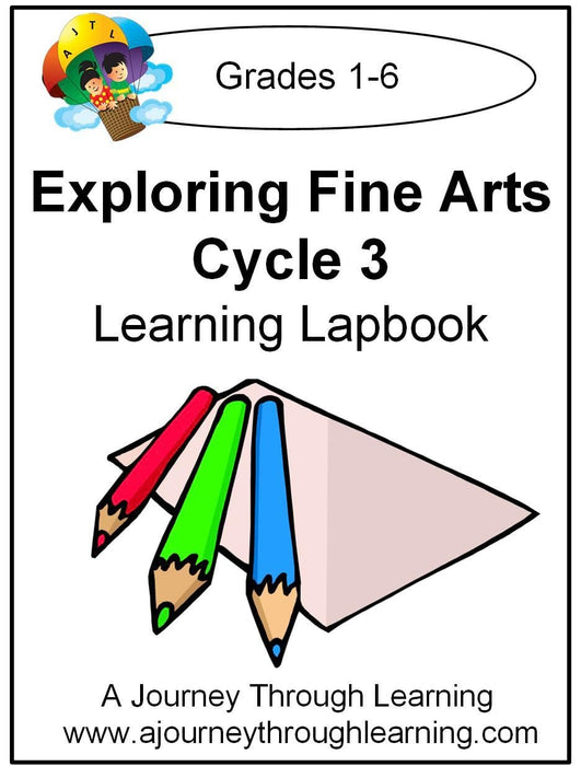 Exploring Fine Arts Classical Conversations Foundations Cycle 3 - A Journey Through Learning Lapbooks