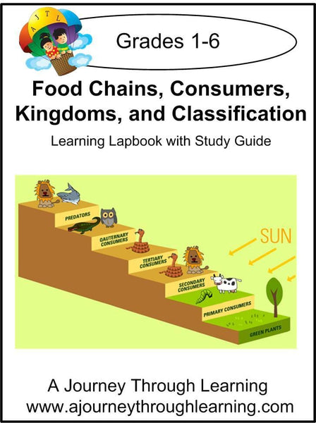 Food Chains, Consumers, Kingdoms, and Classification Lapbook with Study Guide - A Journey Through Learning Lapbooks