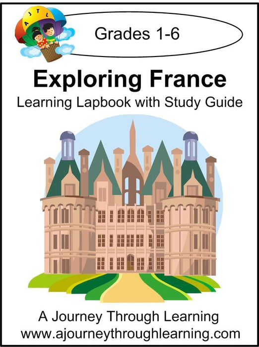 Exploring France Lapbook with Study Guide - A Journey Through Learning Lapbooks