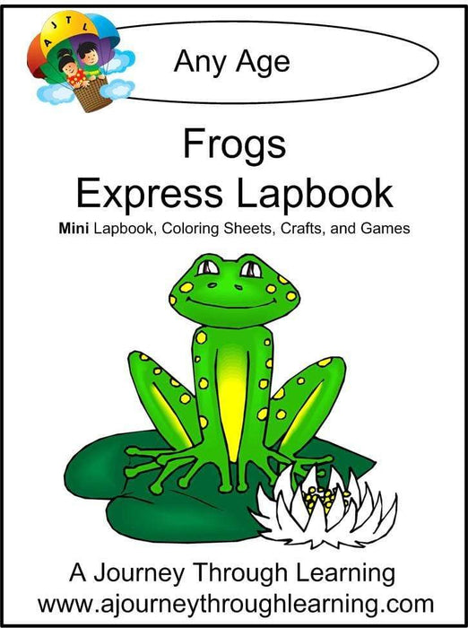 Frogs Express Lapbook - A Journey Through Learning Lapbooks