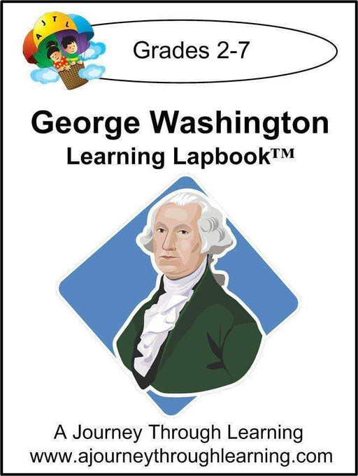 George Washington Lapbook with Study Guide - A Journey Through Learning Lapbooks