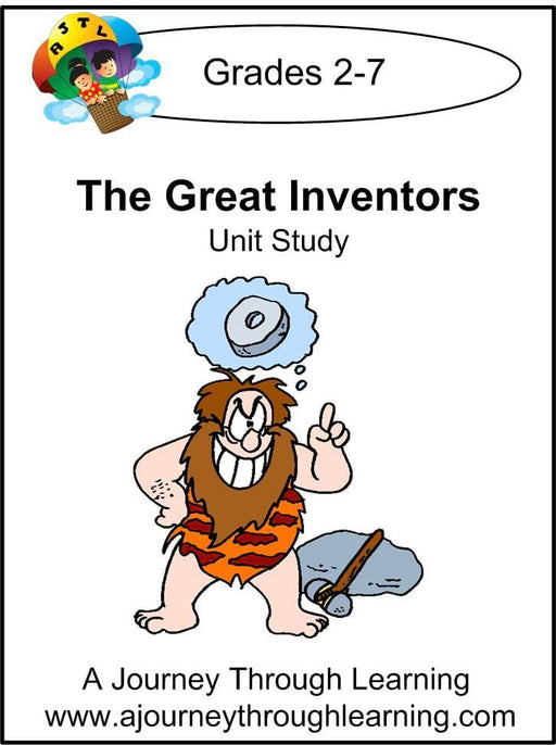 The Great Inventors Unit Study - A Journey Through Learning Lapbooks